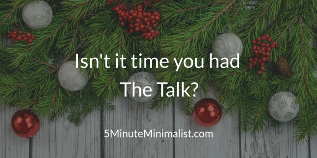 Isn't it time you had The Talk?