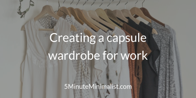 Creating a capsule wardrobe for work