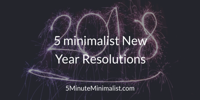 5 minimalist New Year Resolutions