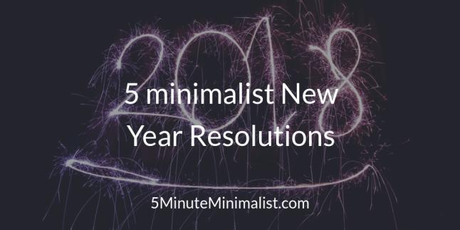 5 minimalist New Year Resolutions